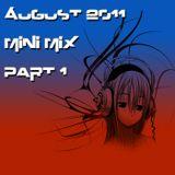 August 2011 mini mix part 1 by Tek Nalo G
