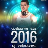 DJ Valadares - Welcome Set 2016