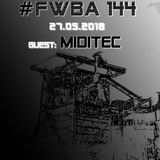 #FWBA 0144 - with Miditec on Fnoob Techno Radio