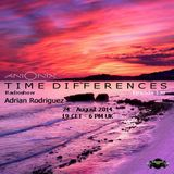 Adrian Rodriguez - Guest - Time Differences 139 [24-August 2014] - Tm-radio