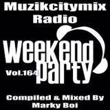 Marky Boi - Muzikcitymix Radio Mix Vol.164 (Weekend/Partymix)