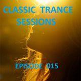 Merusi presents Classic Trance Sessions 015 (2015-12-13)