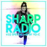 Sharp Radio #32 w/ YO-C