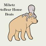 Mihetz - OctoBear House Beats