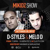 D-Styles & Melo D - MikiDz Show - 10/28/13