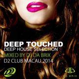 Deep House Selection By Da Brix (D2 Club 2014)