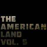 The American Land Vol. 5