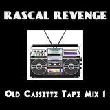RASCAL REVENGE - Old Cassette Tape Mix 1