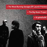 NI Music Weekly: The Wood Burning Savages 'EP' Launch Preview, Big Music Project + #NILightsOut