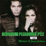 Bedroom Pleasures Pt.2 (a night with Michael & Janet Jackson)