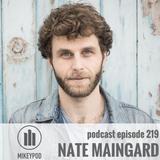 MikeyPod 219 | Modern Troubadour Nate Maingard