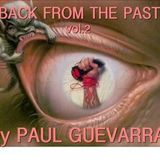 BACK FROM THE PAST vol.2 BY PAUL GUEVARRA