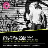 Deep Vibes @ VibeFM - Guest Elektromekanik - 14.12.2014 (Ibiza Global Radio)