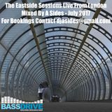 The Eastside Sessions Live From London - July 2017