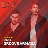 Groove Armada from DJ Mag Live 23/9/2016