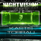 77_kastis_torrau_-_nightvision_techno_podcast_77_pt2