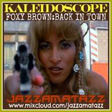 Kaleidoscope =FOXY BROWN BACK IN TOWN= Willie Hutch, Andy Williams, Ray McVay, Larry Page,MartaAcuna