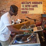 Mixtape Mondays @ Beyu Caffe 06/6/2016 1st Hour