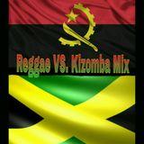 A Touch Of Reggae Vs. Kizomba Mix