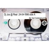 Dj Jos @ Real 24-04-1996 side A (By Toph Subderground)