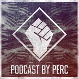 Perc @ Perc Trax Labelnight Podcast #01