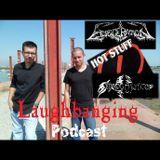 Laughbanging Podcast #63: Laughbanging recomenda Metal Nacional
