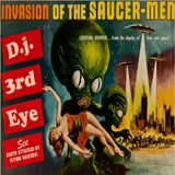 Invasion of the Saucer men...