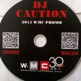 DJ CAUTION 2015 WMC PROMO MIX