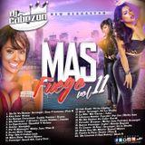 Dj Cabezon's Mas Fuego 11...New Reggaeton 2017