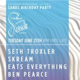 Seth Troxler b2b Eats Everything b2b Skream - Live at Sands Birthday Party (Ibiza) - 27.06.2013