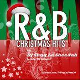 R&B Christmas with DJ Shug La Sheedah