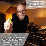 THE 808 With M - Reprezent 107.3FM - Podcast 054 - ALEXANDER ROBOTNICK (Guest Mix) - 24.05.16