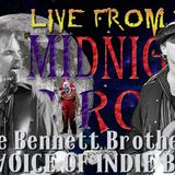 LIve from the Midnight Circus Featuring the Bennett Brothers