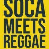 Soca Meets Reggae (Summer 16)