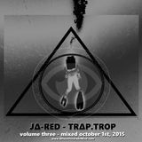 J∆-RED - TRAP-TROP vol 3 - Oct 1st 2015