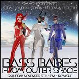 Bass Babes From Outer Space (Science Officer Edition) @ SMASH - 2016-11-05