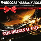 Hardcore Yearmix 2003 (the original cut)