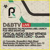Program Label Launch & Virus Showcase - 02 - Optical vs. Audio @ Concrete Space - London (06.09.12)