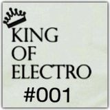 KING OF ELECTRO #001 (LIVE IN MIAMI)