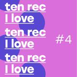 Ten Rec I Love #4