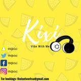 Kixi - Vibe with me (LIVE)