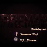 Fireman's Birthday Mix