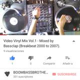 Video Vinyl Mix Vol.1 - Mixed by Bassclap (11-9-2017) [Breakbeat 2000 to 2007]