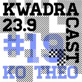 KO THEO KWADRACAST # 19