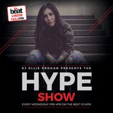 #TheHypeShow with @DJEllieProhan 18.01.2017 10am-1pm