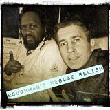 DJ Roughman's Reggae Relish - 08 Nov 2016