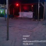Live @ Niedorzeczni500od1500 (DnBSet) 19.08.2015