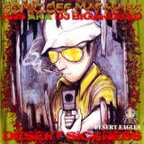 DESERT SICKNESS VOL1. - DESERT EAGLES