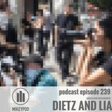 MikeyPod 239 | Undercover Photographers Dietz and Lia