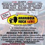 # 152 Arariboia Rock News - 27.09.2017 - Especial Resenha Rock In Rio